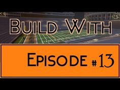 Build With - Episode 13 (Boone Pickens Stadium) - YouTube