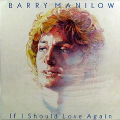Artwork for 'If I Should Love Again'. Another great Manilow album. Bette Midler, Barry Manilow, Vintage Records, Love Again, Are You The One, Artwork, Painting, Album, Collection