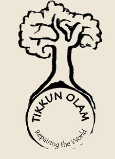 Tikkun Olam - one of the religious concepts I can totally get  behind