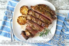 Garlicky Rosemary-Lemon Ribeye