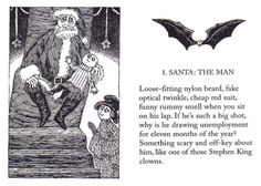 from The Twelve Terrors of Christmas by John Updike, Illustrated by Edward Gorey