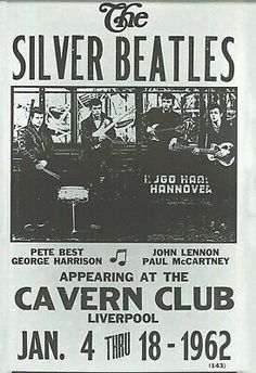 Before they were The Beatles, they were once called The Silver Beatles. Here is an old concert poster advertising The Silver Beatles January 4 through 1962 shows at Liverpool, England's Cavern Club. Pete Best was still the drummer for the band back then. Foto Beatles, Beatles Poster, Les Beatles, Beatles Art, Beatles Photos, Vintage Concert Posters, Music Posters, Retro Posters, Mundo Musical