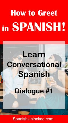 Learn Conversational Spanish Phrases – How to Greet in Spanish – Spanish Greetings – Best way to learn Spanish How Are You Spanish, Learn Spanish Free, Learn To Speak Spanish, Learn Spanish Online, Spanish Phrases, Spanish Vocabulary, Spanish Words, Spanish Language Learning, Teaching Spanish