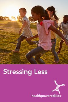 What We Can Do to Stress Less - Health Powered Kids Stress Less, Stress Management, Read More, Healthy Choices, Health And Wellness, Positivity, Activities, Fun, Kids