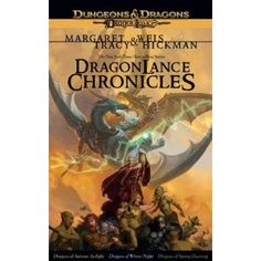 Dragonlance Chronicles Trilogy: A Dragonlance Omnibus by Maragret Weis & Tracy Hickman Cool Books, I Love Books, Books To Read, My Books, Fantasy Series, Fantasy Books, Fantasy Fiction, Dungeons And Dragons, Dragonlance Chronicles