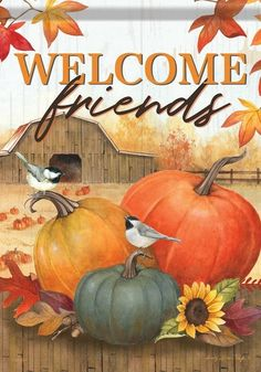 Welcome fall with this colorful fall welcome flag! It features pumpkins, sunflowers, leaves and all your fall favorites with a Welcome Friends message across the top. This flag is garden size and measures x Fall Garden Flag, Autumn Garden, Flag Store, Mini Flags, Pumpkin Farm, Yard Flags, Welcome Fall, Outdoor Flags, Vegetables