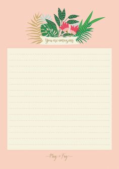 Free Printable You Are Amazing Notebook Paper from May and Fay