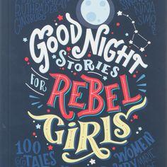 International Women's Day / Goodnight Stories for Rebel Girls