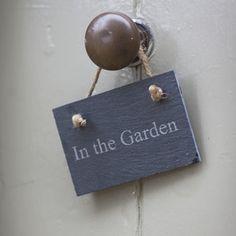 In The Garden Sign - Slate