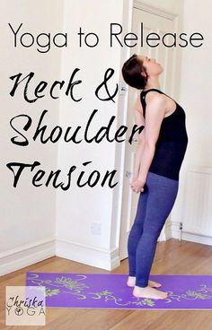 Yoga to Release Neck & Shoulder Tension    #yoga #health  http://www.genetichealthplan.com/