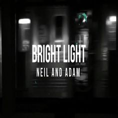 "Neil and Adam has mesmerized the audience with the display of their talent in the new song ""Bright Light"" on #Spotify #Neil #Adam #popmusic"