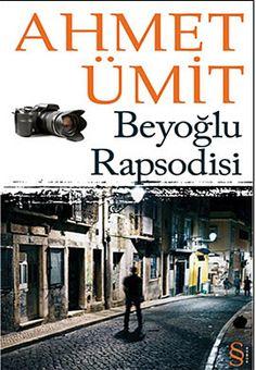 #Ahmet Ümit #Beyoğlu Rapsodisi