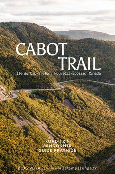 Blog voyage — Rouler sur l'une des plus belles routes du monde, le Cabot Trail ! Cette route qui traverse et longe la côté de l'île du Cap Breton en Nouvelle-Écosse est certainement une des plus belles routes du Canada. Cabot Trail, Cap Breton, Pvt Canada, Road Trip, Routes, Parc National, Blog Voyage, Destinations, Hiking