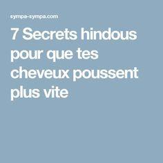 7 Secrets hindous pour que tes cheveux poussent plus vite