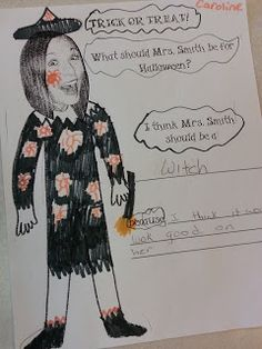 Fun Art Freebie! What Should my Teacher be for Halloween? A first grade teacher at my school did this, and it was hilarious!