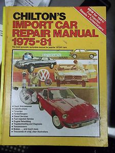 Chilton's Import Car Repair Manual 1975 - 81