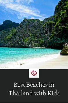 Best Beach Destinations in Thailand with Kids