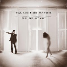 Nick Cave & The Bad Seeds (2013)