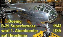 Boeing B-29 Superfortress: Von diesem Bomber wurde am 6. August 1945 die erste Atombombe auf Hiroshima abgeworfen Nagasaki, Hiroshima, Spaceship, Sci Fi, Korean War, Nuclear Bomb, Soviet Union, World War Two, Pilots