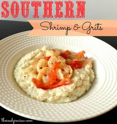 Southern Shrimp and Grits - grits are awesome, eating them as I type. Didn't have green peppers, so added a little sriracha for some pepper kick and it rocked.