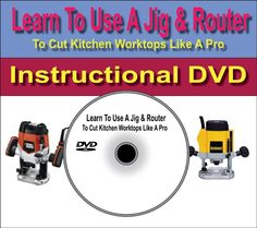 Learn To Use A Jig & Router To Cut Kitchen Worktops Like A Pro