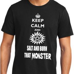 ChargedTees Supernatural Keep Calm and Salt and Burn That Monster... ($15) ❤ liked on Polyvore featuring tops, t-shirts, supernatural, grey, women's clothing, unisex t shirts, t shirts, sleeve shirt, gray t shirt and pattern t shirts