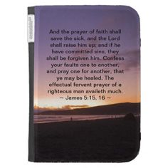 James 5:15- 16 kindle cases #zazzle #kindlecases #james #scriptures @FredFlyfisher Fotos