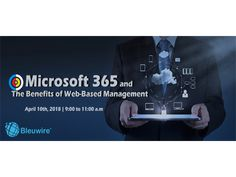 April 10th, 2018   9:00 a.m. to 11:00 a.m.   The biggest companies in the world with the most demanding requirements rely on Microsoft solutions for productivity, communications and sharing. Now, your business can also improve productivity, enhance communications and perfect collaboration with Microsoft Office 365. It is an enterprise-level solution at a price everyone can afford.  Seminar Topics Include:  How Mobile Cloud Microsoft 365 brings together people, processes and technology!