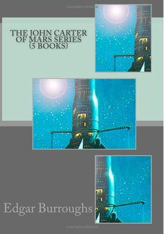 "The John Carter of Mars Series (5 Books): Edgar Rice Burroughs: 5 ""John Carter of Mars"" novels in one volume: A Princess of Mars, The Gods of Mars. Warlord of Mars, Thuvia, Maid of Mars, The Chessmen of Mars"