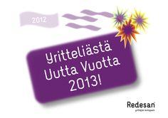Hyvää Uutta Vuotta 2013!   Happy New Year 2013!