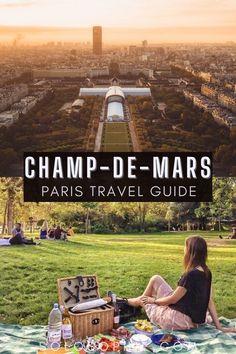 How to Visit the Champ de Mars, 7th arrondissement, Paris/ parisian park guide france europe