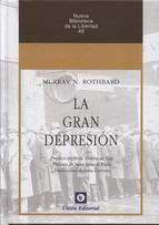 La gran depresión / Murray N. Rothbard (2013)