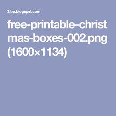 free-printable-christmas-boxes-002.png (1600×1134)