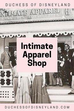 Intimate Apparel Shop, Main Street USA, Disneyland Disneyland History, Disneyland Main Street, Underwear Shop, Usa, Shopping, U.s. States