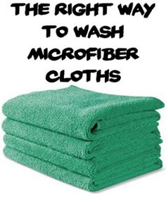 This post teaches how to care for microfiber cloths, which can last for 500 washes if you treat them right.  If they are washed in heat or with fabric softener they get ruined...very important!