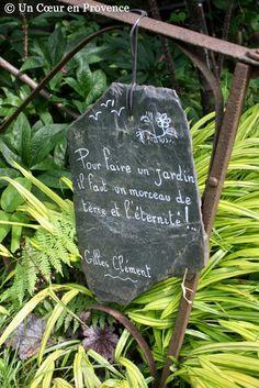 """""""Pout faire un jardin il faut un morcau de terre et l'éternité."""" Gilles Clement"""