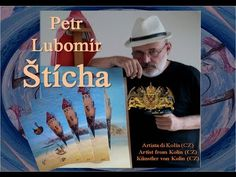 Petr Lubomír Štícha He lives and works in Kolin (CZ), where he has his studio. He studied art privately. In addition, he attended art history course at Charl. Art Studies, Art History, My Arts, Baseball Cards, Exhibitions, Movie Posters, Pictures, Artists, Photos