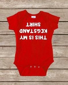 Lol! Etsy listing at http://www.etsy.com/listing/154919855/funny-onesie-funny-baby-onsies-cute