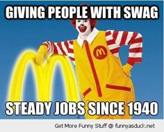 Giving people with SWAG steady jobs since 1940