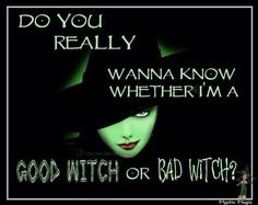 Perfect Good Witch Or Bad Witch???