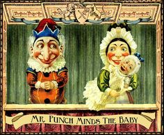 Mr Punch Minds the Baby. Scene from Punch & Judy. Very popular Victorian-Edwardian era children's puppet show. Sadly forgotten in the US.