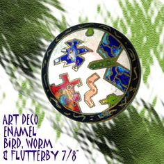 Image Copyright by RC Larner ~ Vintage Jazz Age Cloisonne Enamel Birds and Worms Button ~ R C Larner Buttons at eBay  http://stores.ebay.com/RC-LARNER-BUTTONS