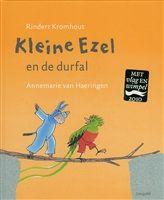 Kleine Ezel en de durfal http://www.bruna.nl/boeken/kleine-ezel-en-de-durfal-9789025852894