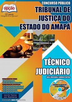 Apostila Concurso Tribunal de Justiça do Estado do Amapá - TJ/AP - 2014: - Cargo: Técnico Judiciário - área Judiciária e Administrativa