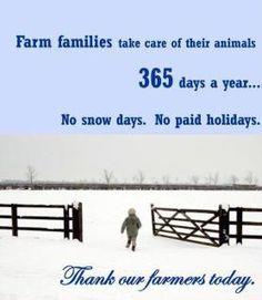 Thank a Farmer, same for ranchers Thank a rancher too!!