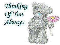Tatty Teddy - Thinking-Of-You-Always Teddy Bear Quotes, Teddy Bear Images, Teddy Bear Pictures, Bear Pics, Hugs And Kisses Quotes, Hug Quotes, Tatty Teddy, Thinking Of You Quotes, Blue Nose Friends