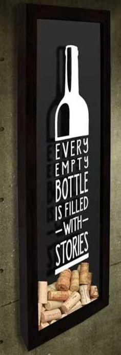 Quadro para Rolhas Slim - Every empty bottle... Com a frase: Every empty bottle is filled with stories. #quadropararolhas #vinho #portarolhas #espaçogourmet #wine