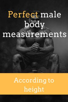Perfect male body measurements according to height, ideal bicep, back, and chest size, plus bodybuilding standards! # health and Fitness Perfect Male Body Measurements According to Height (and how to achieve them) - Trusty Spotter Health Motivation, Workout Motivation, Motivation Quotes, Men Fitness Motivation, Fitness Quotes, Ideal Male Body, Perfect Body Shape Men, Ideal Man, Massage Bebe