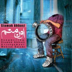 دانلود آهنگ جدیدسیامک عباسیبا ناماون منم Download New SongBy Siamak AbbasiCalledOon Manam
