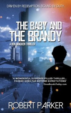 The Baby And The Brandy (Ben Bracken 1) by Robert Parker, http://www.amazon.com/dp/B00HVC8MEQ/ref=cm_sw_r_pi_dp_KGzDub1640CE2   This book is proudly promoted by EliteBookService.com
